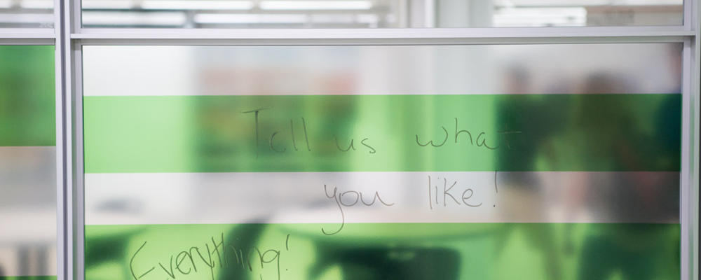 Learning Commons. Tell us what you like. Everything! Written on wall.