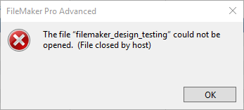 FileMaker could not be opened - closed by host error