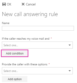 New call answering rule add condition
