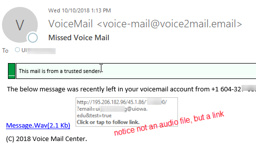 Missed Voice Mail Phish message with text begining: This mail is from a trusted sender. The below message was recently left in your voicemail account from +1 604...