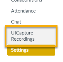 Make certain to click on UICapture Recordings in the course site navigation
