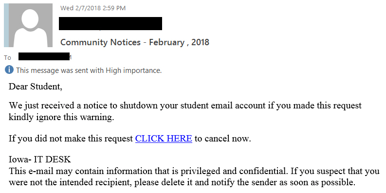 "Community Notices - February, 2018 phishing email with the text beginning ""Dear Student,  We just received a notice to shutdown your student email account if you made this request kindly ignore this warning. If you did not make this request CLICK HERE..."""