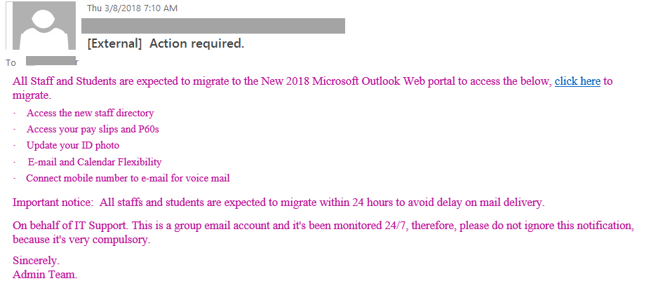 "Action required Phishing example with text ""All Staff and Students are expected to migrate to the New 2018 Microsoft Outlook Web portal to access the below, click here to migrate.  ·    Access the new staff directory ·    Access your pay slips and P60s"""