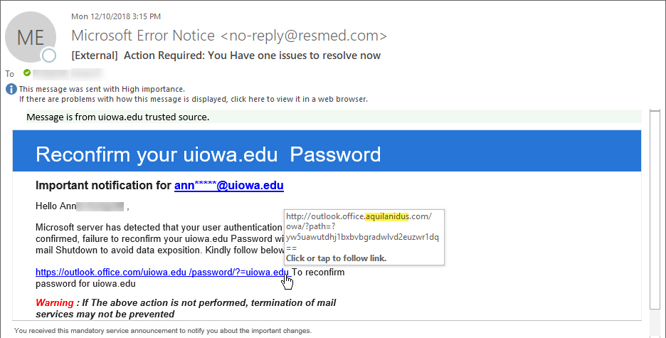 """Phish message with text begining with """"Message is from uiowa.edu trusted source.  Reconfrim your uiowa.edu Password"""""""""""