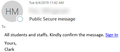 """Phish message with text begining with """"All students and staffs. Kindly confirm the message. Sign In"""""""