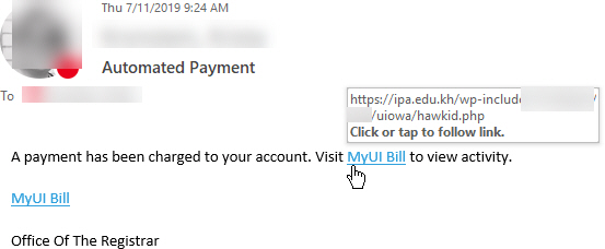 """Phish message with text begining with """"A payment has been charged to your account. Visit MyUI Bill to view activity.  MyUI Bill    Office Of The Registrar"""""""