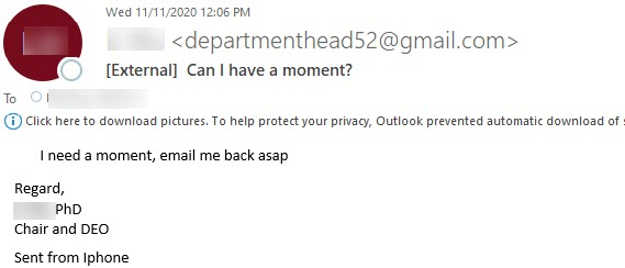 """Phish message with text begining with """"I need a moment, email me back asap"""""""