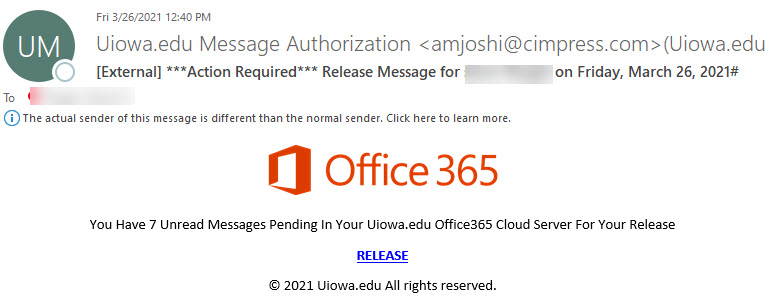 """Phish message with text begining with """"You Have 7 Unread Messages Pending In Your Uiowa.edu Office365 Cloud Server For Your Release"""""""